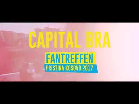 CAPITAL BRA - FANTREFFEN PRISTINA KOSOVO 2017 (TEAM KUKU)