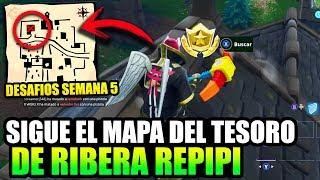 SIGUE EL MAPA DEL TESORO DE RIBERA REPIPI | DESAFÍOS SEMANA 5 UBICACIÓN *TEMPORADA 5* FORTNITE