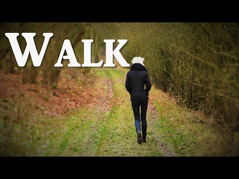 Word for Wednesday: Walk