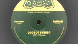 Doctor Stereo - Jet 2 Panama