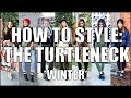 7 Ways to Style a TURTLENECK! - Winter Outfit Ideas- #5W2F