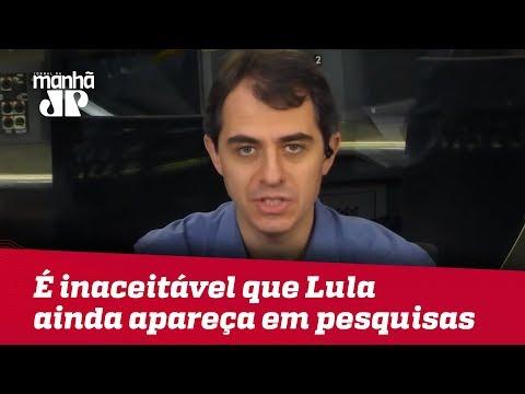 É Inaceitável Que Nome De Lula Ainda Apareça Em Pesquisas | Thiago Uberreich
