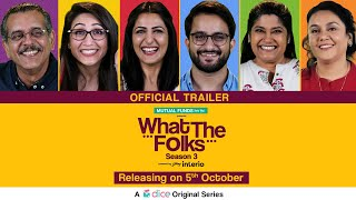 Dice Media | What The Folks Season 3 | Web Series | Official Trailer | Releasing on 5th Oct, 2019 Video