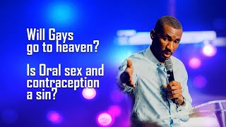 Will Gays Go To Heaven? Oral Sex and Contraception A Sin?    Prophet Passion Java