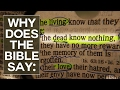 """Why Does the Bible Say """"The Dead Know Nothing?"""" - Swedenborg and Life"""
