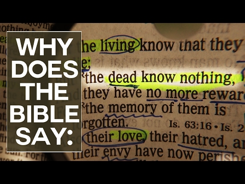 """Why Does the Bible Say """"The Dead Know Nothing?"""" - Swedenborg and"""