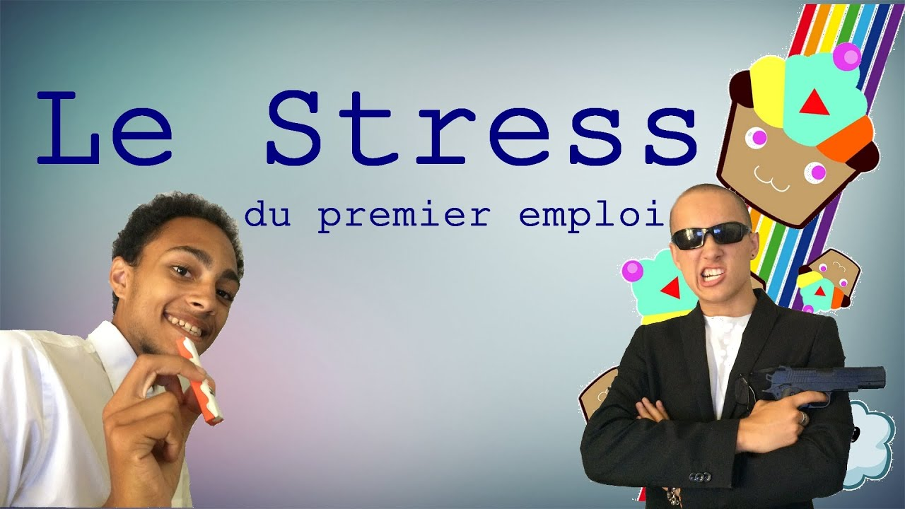 Le stress youtube for Le stress
