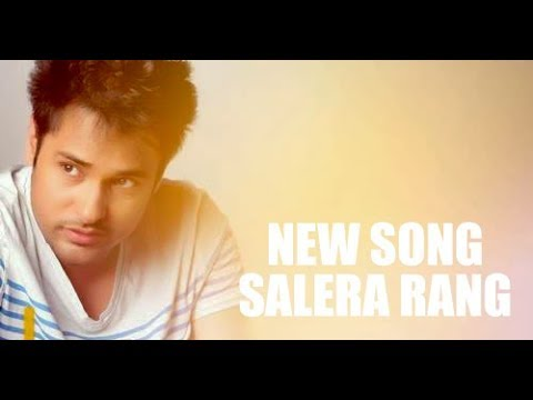 New Song Salera Rang - Amrinder Gill  | Punjabi Song 2017