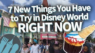 disney world s 7 newest eats you have to try right now