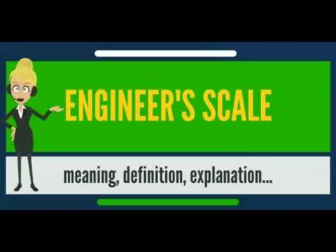 What is scale / definition of engineering scale
