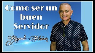 Baixar Ricardo Nuñez -  como ser un buen servidor