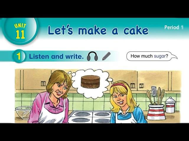 الوحدة ١١ Lets make a cake للصف الرابع