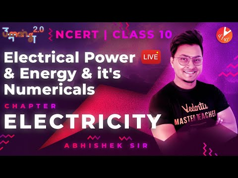 Electricity L7 | Electrical Power and Energy & It's Numericals | CBSE Class 10 Physics NCERT | Umang