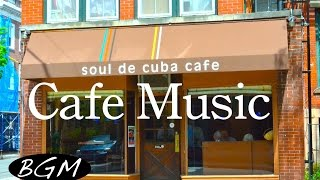 ジャズ&ボサノバBGM!Cafe MUSIC!勉強+集中用にも!ハッピーなJAZZ+BOSSAで充実した時間を!