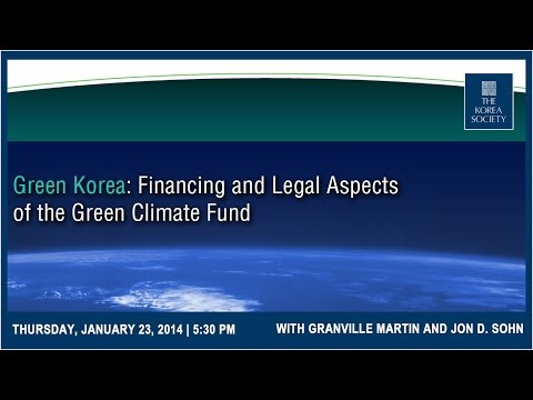 Green Korea: Financing and Legal Aspects of the Green Climate Fund