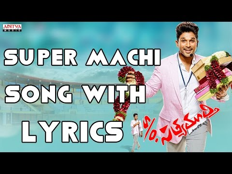Super Machi Full Song With Lyrics - S/o Satyamurthy Songs - Allu Arjun, Samantha, DSP