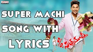 Super Machi Full Song With Lyrics S/o Satyamurthy Songs Allu Arjun, Samantha, Dsp