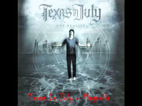 Texas In July - Magnolia (2011)