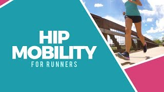 Hip Mobility Workout for Runners | RunToTheFinish