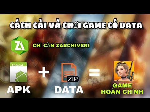 Cách Cài đặt Và Chơi Game Có File APK + DATA. Hướng Dẫn Giải Nén File Zip