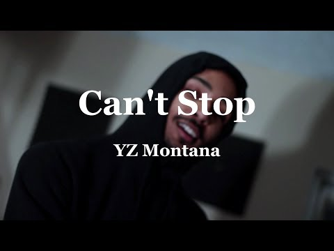 YZ Montana - Cant Stop! (Prod. Zach808 X Kingmeezy) Official Music Video