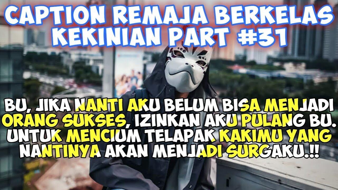 Caption Remaja Berkelas (Status wa/status foto)- Quotes ...