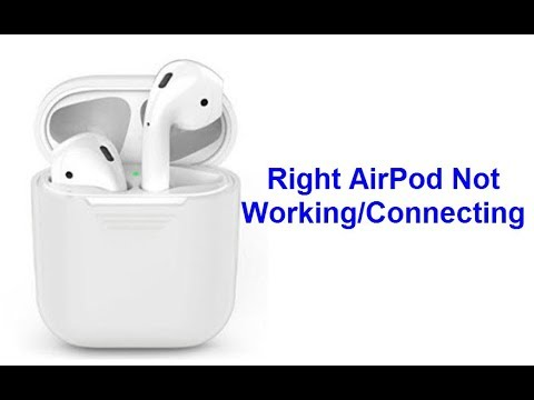 Right AirPod Not Working/Connecting