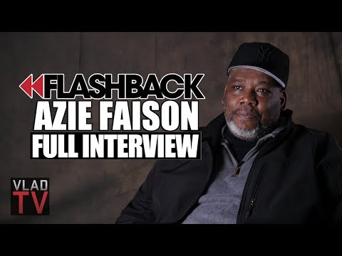 Flashback: Azie Faison Tells the Real 'Paid In Full' Story (Full Interview)