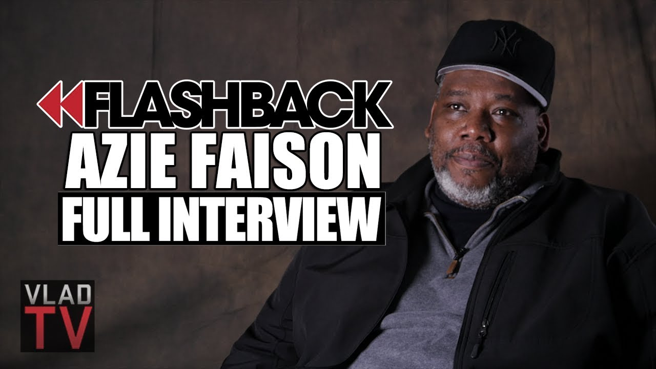 Flashback  Azie Faison Tells the Real  Paid In Full  Story  Full     Flashback  Azie Faison Tells the Real  Paid In Full  Story  Full Interview