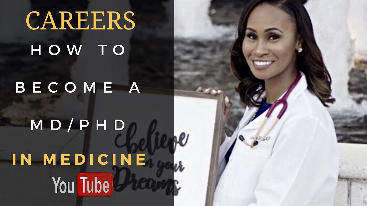 How to become a MD/PhD | Physician Scientist