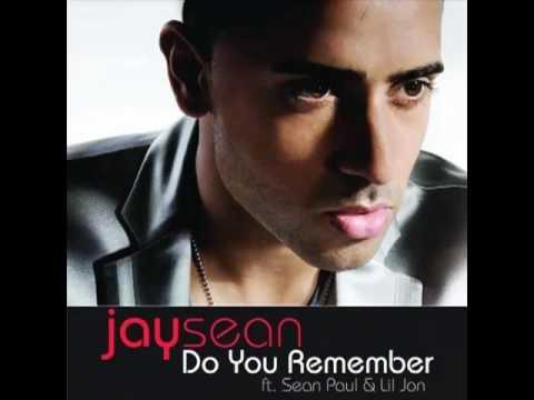 Do you Remember - Jay sean Ft. Lil Jon, Sean Paul