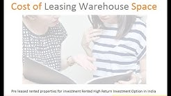 How to Calculate the Monthly Cost of Leasing Warehouse Space