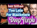 Ian Gillan Says It's Too Late For Deep Purple Ritchie Blackmore Reunion
