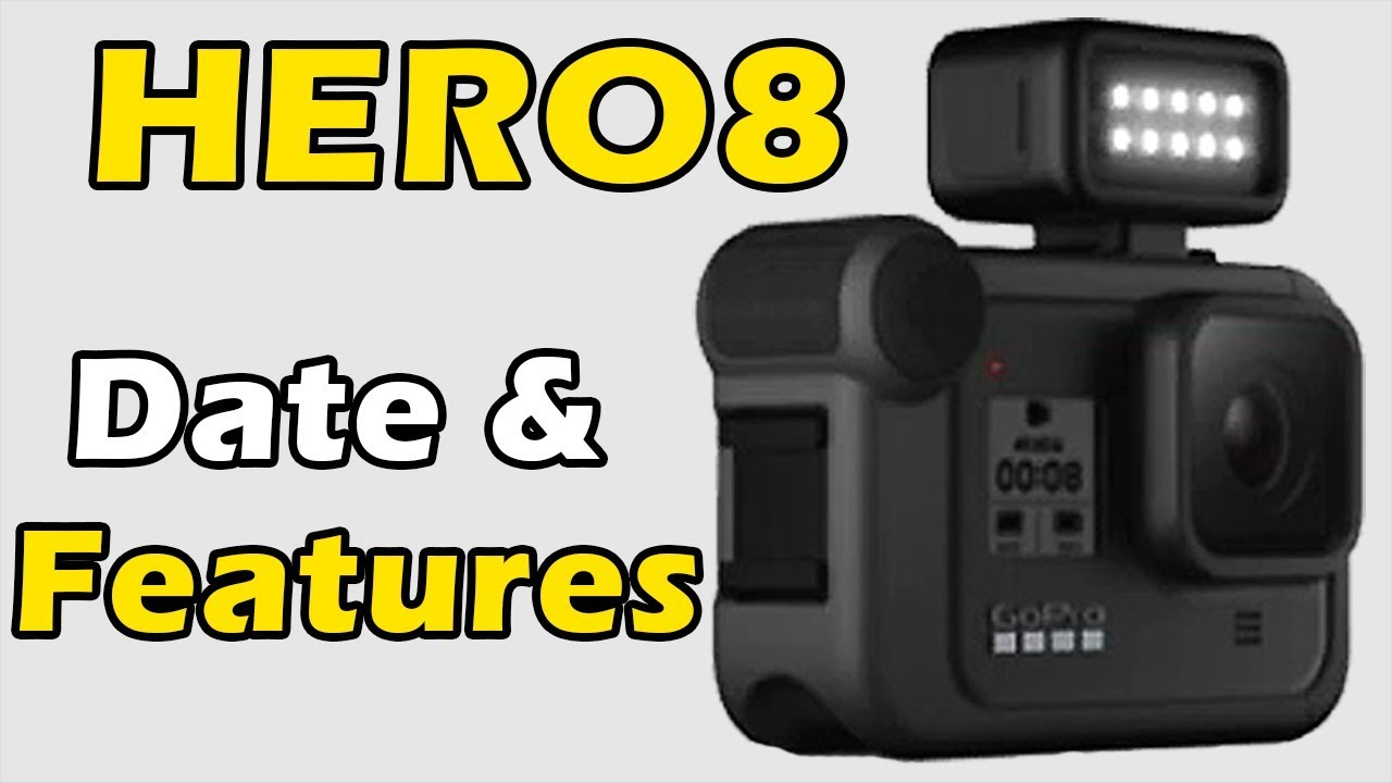 GoPro Hero8: Release Date And Expected Features