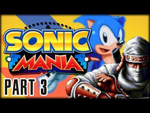 SOMETHING NEW, SOMETHING OLD | Sonic Mania | #3