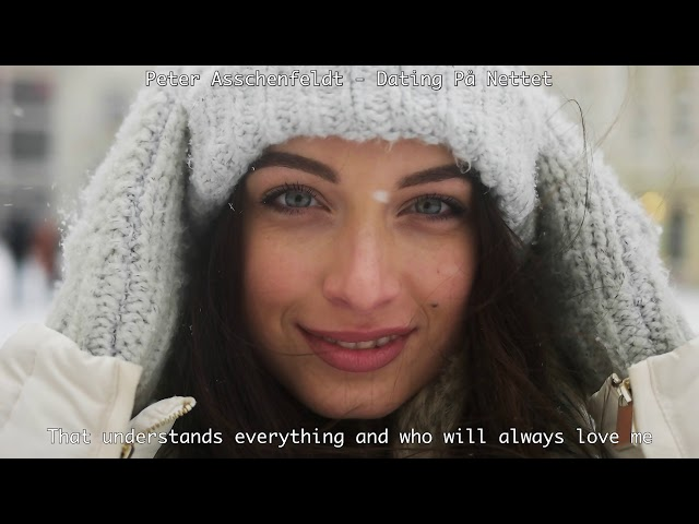Dating På Nettet ( English Subtitles) - Peter Asschenfeldt