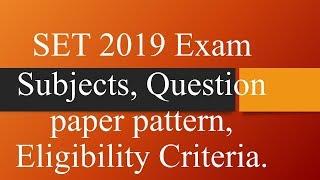 SET 2019 exam Question paper pattern.