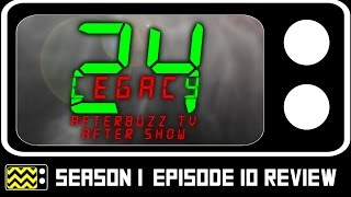 24: Legacy Season 1 Episode 10 Review & After Show | AfterBuzz TV