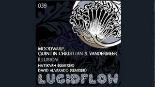 MoodWarp, Quintin Christian and Vandermeer - Illusion (David Alvarado Remix)
