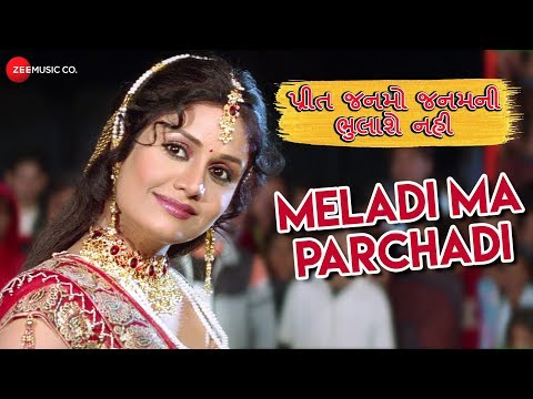 Meladi Ma Parchadi | Preet Janmo Janamni Bhulashe Nahi | Maulik Mehta