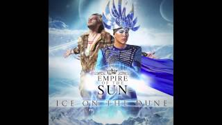 Empire Of The Sun - I
