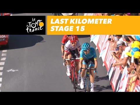Last kilometer - Stage 15 - Tour de France 2018
