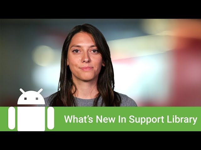 What's new in Support Library v26