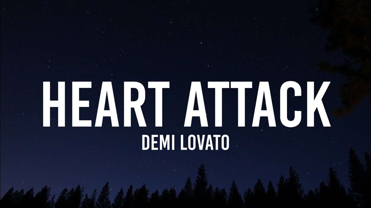 Download Demi Lovato - Heart Attack (Lyrics) | and i burst into flames you make me glow