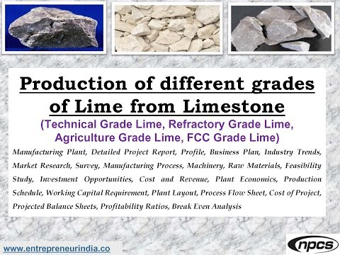 Production of different grades of Lime from Limestone