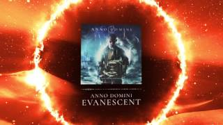 Download Anno Domini - Evanescent MP3 song and Music Video
