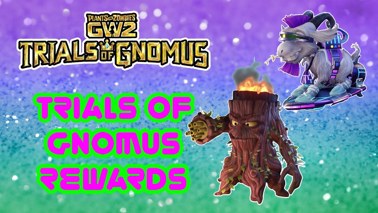 Trials Of Gnomus Rewards - New Characters - Plants Vs Zombies Garden  Warfare 2