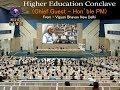 Higher Education Conclave : Chief Guest - Hon'ble PM) From Vigyan Bhavan New Delhi