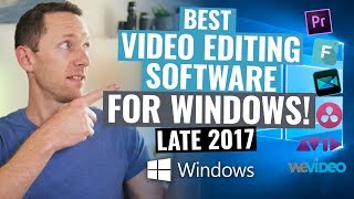 Best Video Editing Software for Windows: Late 2017 Review!