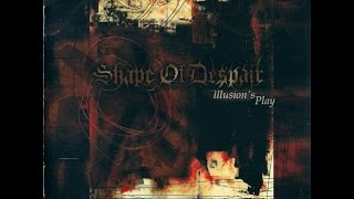 Watch Shape Of Despair Illusions Play video